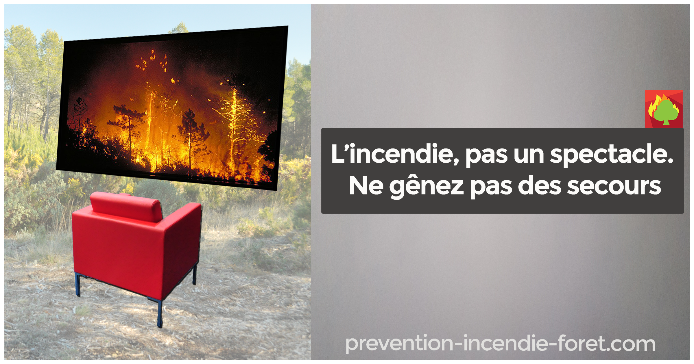 L'incendie, pas un spectacle. Ne gênez pas les secours !